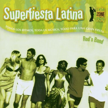 Rod'S Band - Superfiesta Latina