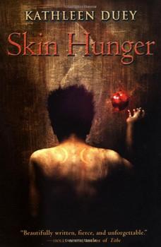 Skin Hunger (Resurrection of Magic) - Duey, Kathleen