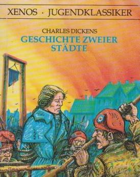 Geschichte Zweier Städte - Charles Dickens