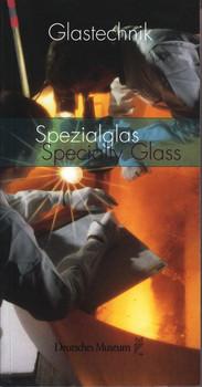 Spezialglas / Specialty Glass - Deutsches Museum  [Taschenbuch]