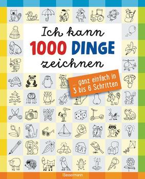 Ich kann 1000 Dinge zeichnen. ... ganz einfach in 3 bis 6 Schritten - Norbert Pautner  [Taschenbuch]