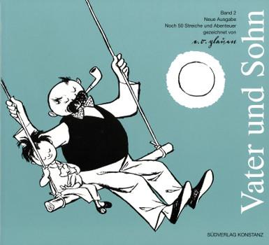 Vater und Sohn, 3 Bde., Bd.2, Noch 50 Streiche und Abenteuer - E. O. Plauen