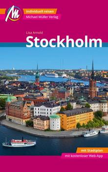 Stockholm MM-City Reiseführer Michael Müller Verlag. Individuell reisen mit vielen praktischen Tipps und kostenloser Web-App. - Lisa Arnold [Taschenbuch]
