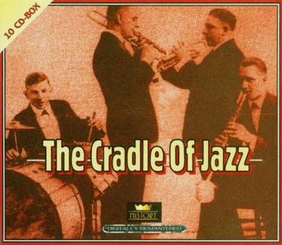 Various - The Cradle of Jazz (10cd)