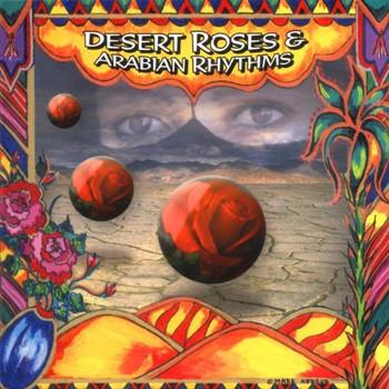 Various - Desert Roses & Arabian Rhythms