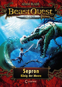 Beast Quest Legend - Sepron, König der Meere. mit farbigen Illustrationen - Adam Blade  [Gebundene Ausgabe]