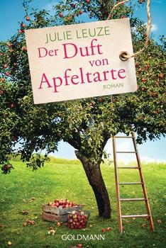 Der Duft von Apfeltarte. Roman - Julie Leuze  [Taschenbuch]