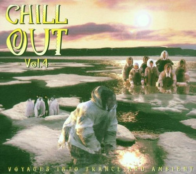 Compilation - Chill Out: Vol. 4