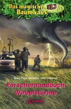 Das magische Baumhaus. Forscherhandbuch  Wirbelstürme - Mary Pope Osborne