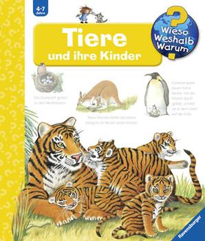 Tiere und ihre Kinder (Wieso? Weshalb? Warum?) - Doris Rübel