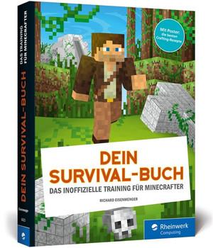 Dein Survival-Buch. Dein Survival-Guide: Craften, bauen, kämpfen! Inkl. Crafting-Poster - Richard Eisenmenger [Taschenbuch]