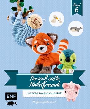 Tierisch süße Häkelfreunde 6. Fröhliche Amigurumis häkeln - Amigurumipatterns.net  [Taschenbuch]