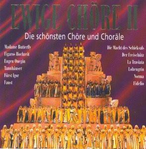 Various - Ewige Chöre: Die schönsten Chöre und Choräle