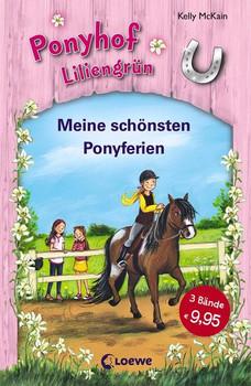 Ponyhof Liliengrün - Meine schönsten Ponyferien - McKain, Kelly