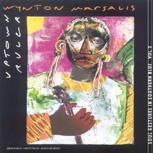 Wynton Marsalis - Uptown Ruler