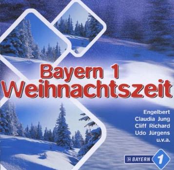 Various - Bayern 1 Weihnachtszeit
