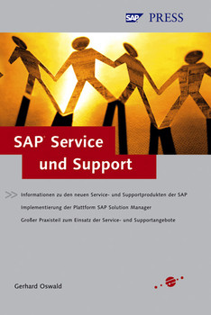 SAP Service und Support. - Gerhard Oswald