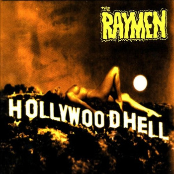 the Raymen - Hollywoodhell