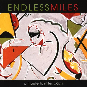 Various - Endless Miles: Tribute to Mile
