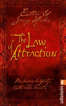 The Law of Attraction: Das kosmische Gesetz hinter THE SECRET - Esther Hicks