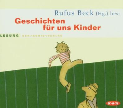 Geschichten für uns Kinder. 3 CDs