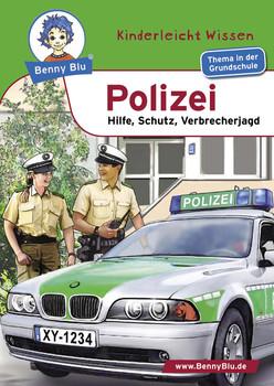 Benny Blu Polizei - Hilfe, Schutz, Verbrecherjagd - Nicola Herbst
