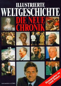 Illustrierte Weltgeschichte - Ulrich Wickert