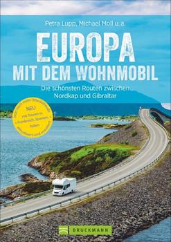 Europa mit dem Wohnmobil. Die schönsten Routen zwischen Nordkap und Gibraltar - Thomas Kliem  [Taschenbuch]