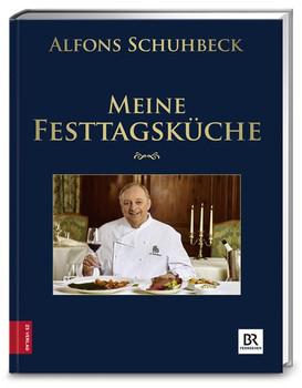 Meine Festtagsküche - Alfons Schuhbeck  [Gebundene Ausgabe]