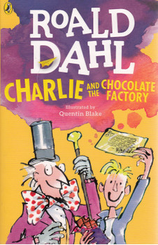 Charlie and the Chocolate Factory - Roald Dahl [Paperback]