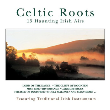 Various - Celtic Roots