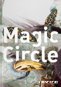 Magic Circle - Chantal Küng  [Gebundene Ausgabe]