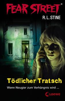 Fear Street: Tödlicher Tratsch - Wenn Neugier zum Verhängnis wird - R. L. Stine