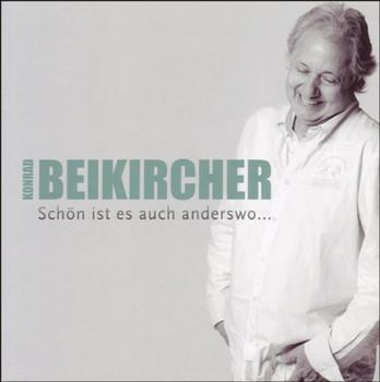 Konrad Beikircher - Schön Ist Es Auch Anderswo