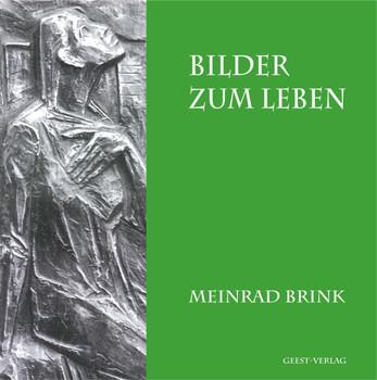 Bilder zum Leben - Brink, Meinrad