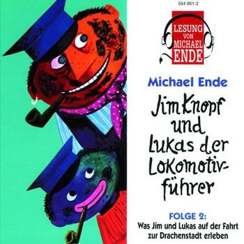 Michael Ende - Jim Knopf und Lukas (2) (Lesung)