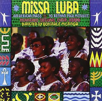 Muungano National Choir - Missa Luba:Kenyan Folk Melodie