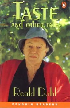 Taste and other Tales. Level 5, Upper Intermediate, 2300 words.  (Lernmaterialien) (Penguin Readers: Level 5 Series) - Roald Dahl