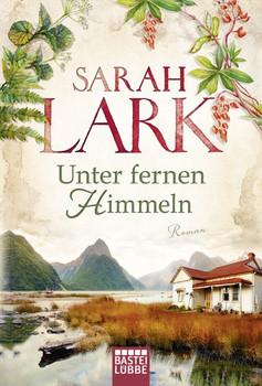 Unter fernen Himmeln. Roman - Sarah Lark  [Taschenbuch]