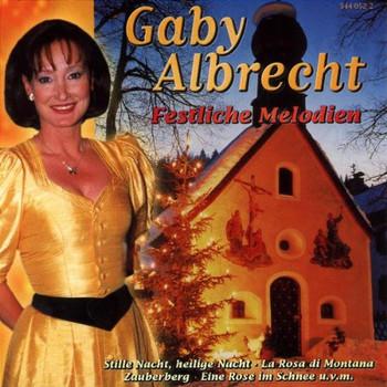 Gaby Albrecht - Festliche Melodien