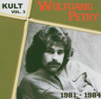 Wolfgang Petry - Kult Vol.3-1981-1984