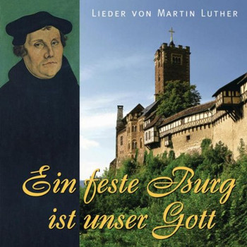 Chor+Solisten - Ein Feste Burg Ist Unser Gott