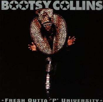 Bootsy Collins - Fresh Outta 'P' University