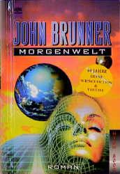 Morgenwelt. Roman. - John Brunner