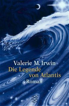 Die Legende von Atlantis - Valerie M. Irwin
