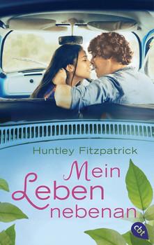 Mein Leben nebenan - Huntley Fitzpatrick  [Taschenbuch]