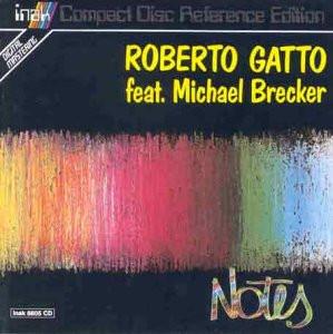 Roberto & Brecker,Mich Gatto - Notes