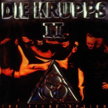 die Krupps - II/the Final Option