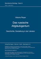 Das russische Altgläubigentum - Viktoria Pleyer  [Taschenbuch]