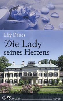 Die Lady seines Herzens - Lily Danes